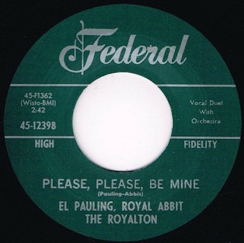 Pauling ,El & Royal Abbit - Please ,Please ,Be Mine + 1 ( repro)