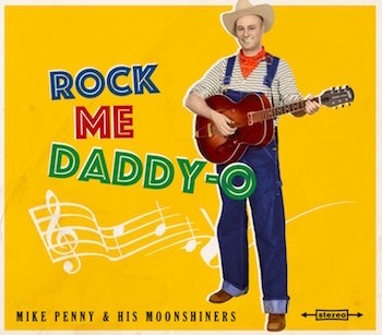 "Penny ,Mike And His Moonshiners - Rock Me Daddy ( ltd 10"" )"