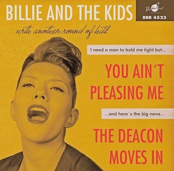 Billie And The Kids - You Ain't Pleasing Me + 1