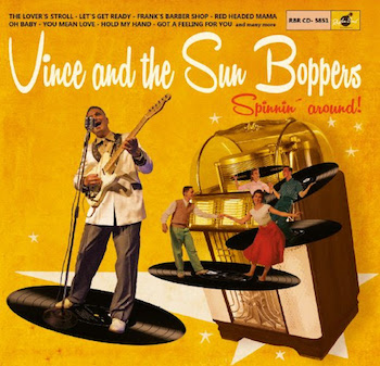 "Vince And The Sunboppers - Spinnin' Around (ltd 10"" )"
