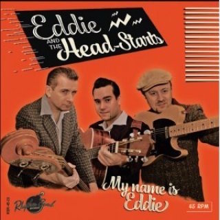 Eddie & The Headstarts - My Name Is Eddie ( ltd Ep )