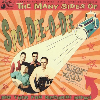 Spo-Dee-O-Dee - The Many Sides Of ...