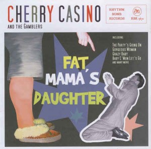 Cherry Casino - Fat Mama's Daughter
