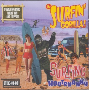 Surfin' Gorillas ,The - Surfing Hootenanny