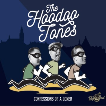 Hoodo Tones ,The - Confessions Of A Loner