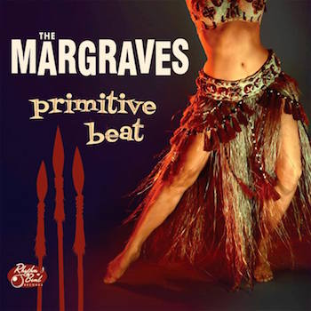 Margraves ,The - Primitive Beat ( ltd lp )