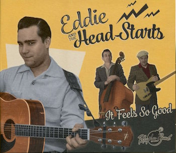 Eddie & The Head Starts - It Feels So Good ( cd )