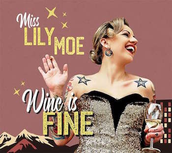 Moe ,Lily And Rock-A-Tones - Wine Is Fine ( cd)