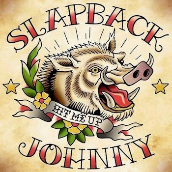 Slabback Johnny - Hit Me Up ( Ltd Lp )