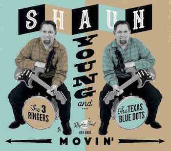 Young ,Shaun And The 3 Ringers - Movin' ( Ltd Lp )