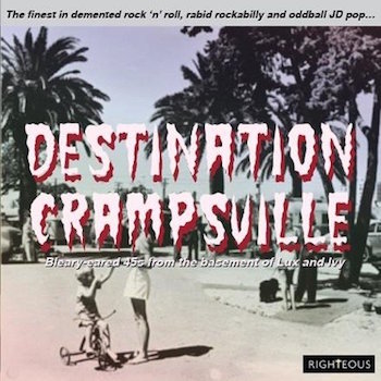V.A. - Destination Crampsville : The Finest In Demented.( 2cd's)