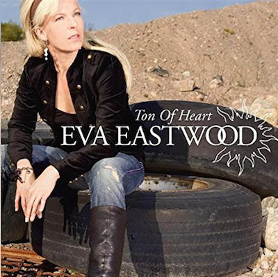 Eastwood ,Eva & The Major Keys - Ton Of Heart