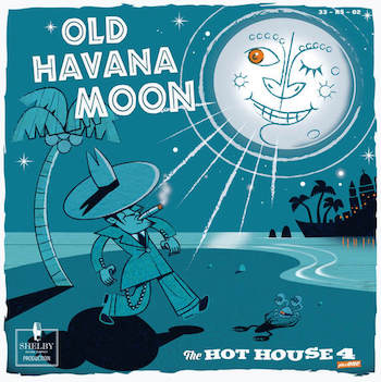 Hot House 4 ,The - Old Havana Moon ( lp )