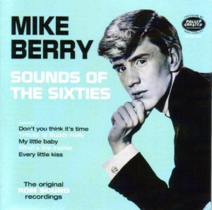 Berry ,Mike & The Outlaws - Sounds Of The Sixties :Rgm Sound