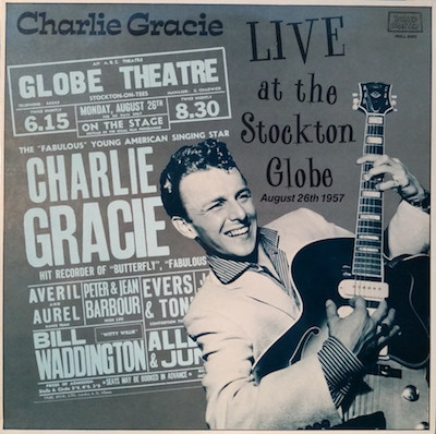 Gracie , Charlie - Live At The Stocton Globe