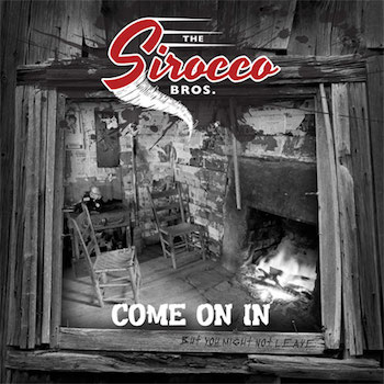 Sirocco Bros ,The - Come On In ( cd version )