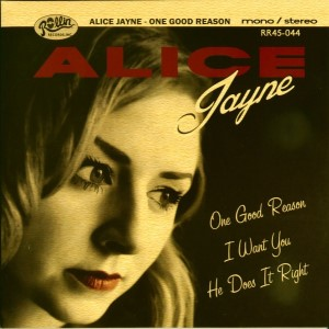 Jayne ,Alice And The Southern Sound - One Good Reason + 3