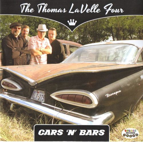 Thomas LaVelle Four ,The - Cars 'N' Bars
