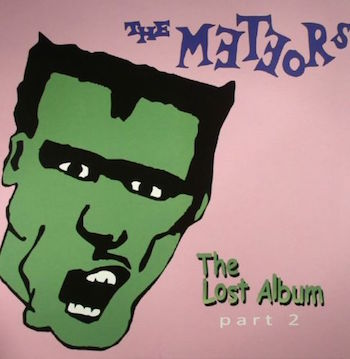 Meteors ,The - The Lost Album Part 2
