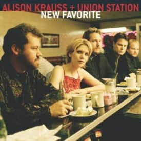 Krauss ,Alison & Union Station - New Favorite