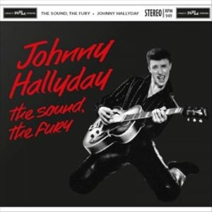 Hallyday ,Johnny - The Sound of Fury