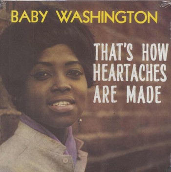 Washington ,Baby - That's How Heartaches Are Made