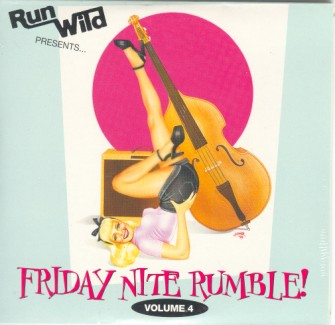 V.A. - Run Wild Presents.. Friday Nite Rumble! Vol4