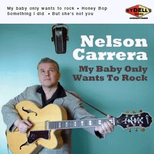 Carrera ,Nelson - My Baby Only Wants To Rock + 3