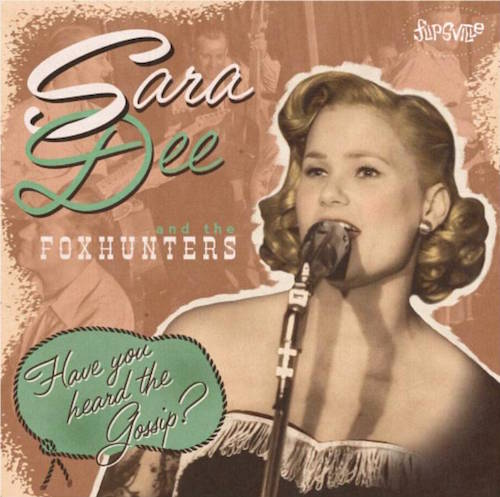"Dee ,Sara And The Foxhunters - Have You heard The Gossip ( 10"")"