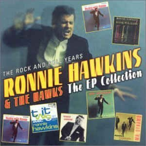 Hawkins ,Ronnie & The Hawks - The Ep Collection
