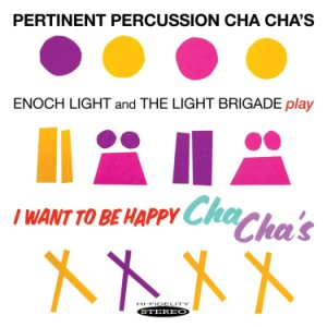 Enoch Light Orchestra - 2on1 Pertinent Percussion. / I Want To..