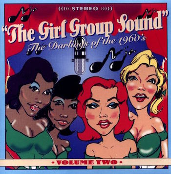 V.A. - The Girl Group Sound : Vol 2