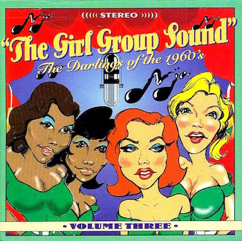 V.A. - The Girl Group Sound : Vol 3