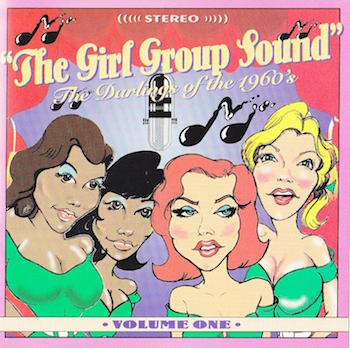 V.A. - The Girl Group Sound : Vol 1
