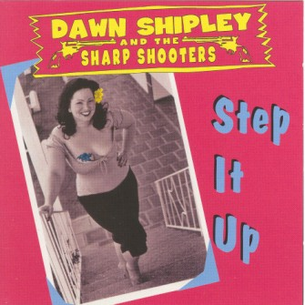Shipley ,Dawn And The Sharp Shooters - Step It Up.