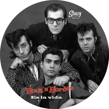 "Rock 'n' Bordes - Es La Vida (limited Picture Disc ( 10"" lp )"