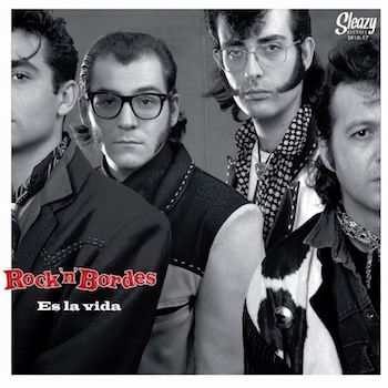 "Rock 'n' Bordes - Es La Vida (limited 10"" lp)"