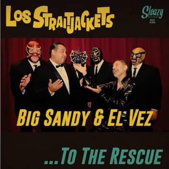 Los Strait Jackets - To The Resccue ( With Big Sandy & El Vez )