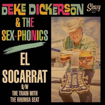 Dickerson ,Deke & The Sex-Phonics - El Socarrat +1