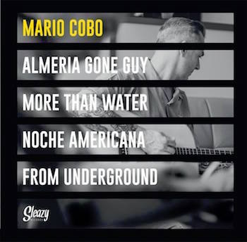 Cobo ,Mario - Almeria Gone Guy ( Ltd 45 Ep )