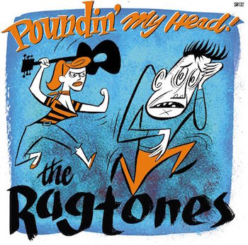 Ragtones ,The Poundin' My Head ! + 1