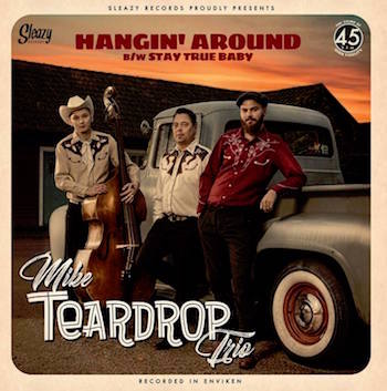 Mike Teardrop Trio - Hangin' Around + 1