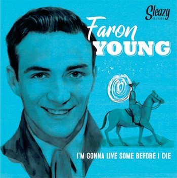 Young ,Faron - I'm Gonna Live Some Before I Die ( Ltd 45 Ep )