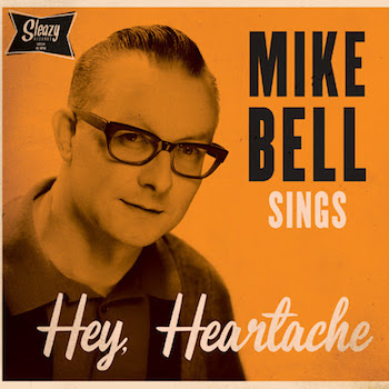 Bell ,Mike - Sings Hey, Heartache ( Ltd Ep )