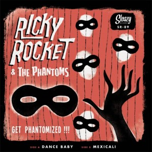 Rocket ,Ricky & The Phantoms - Get Phantomized