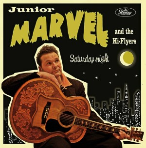 Junior Marvel & The Hi Flyers - Saturday Night
