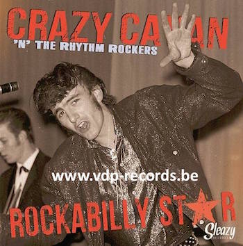 Crazy Cavan & The The Rhythm R - Rockabilly Star (ltd Ep Box)