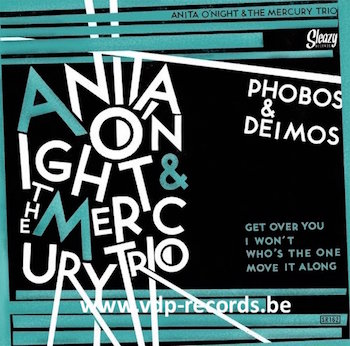 O'Night ,Anita And The Mercury Trio - Phobos & Deimos (ltd Ep)