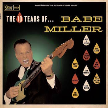 Babe Miller - The 10 Tears Of ... ( ltd lp )