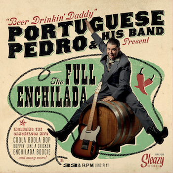 Portuguese Pedro - The Full Enchilada ( Ltd 140gr Lp )
